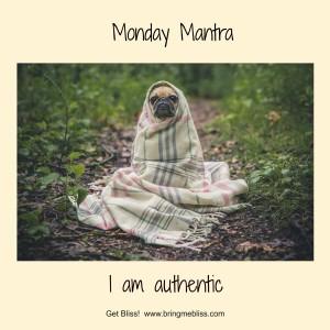 Monday_Mantra_Authentic