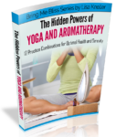 hidden powers of yoga and aromatherapy ebook